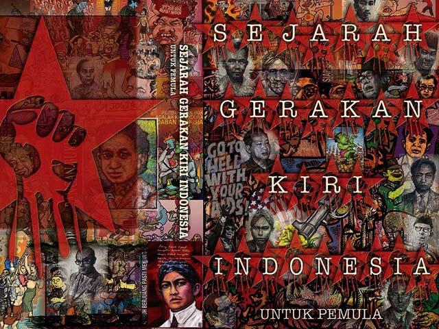 Sejarah Gerakan Kiri Indonesia untuk Pemula