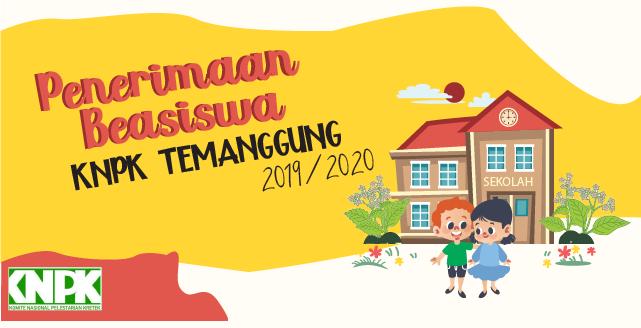 Penerimaan Beasiswa KNPK Temanggung 2019-2020